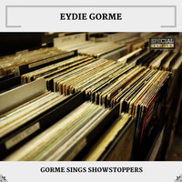 Eydie Gorme - Gorme Sings Showstoppers (Special Edition)