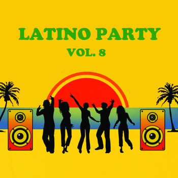 Various Artists - Latino Party, Vol. 8