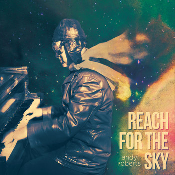 Andy Roberts - Reach for the Sky