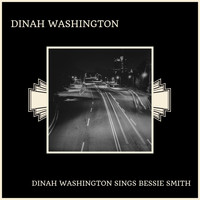 Dinah Washington - Dinah Washington Sings Bessie Smith