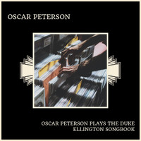 Oscar Peterson - Oscar Peterson Plays The Duke Ellington Songbook