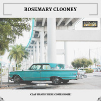 Rosemary Clooney - Clap Hands! Here Comes Rosie! (Special Edition)