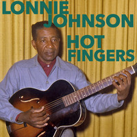 Lonnie Johnson - Hot Fingers