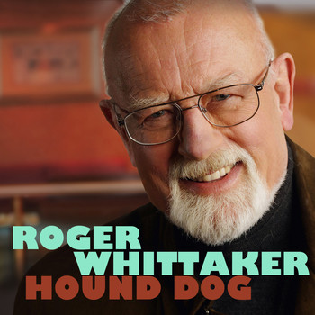 Roger Whittaker - Hound Dog