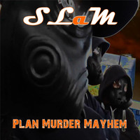 Slam - Plan Murder Mayhem