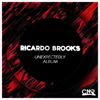 Ricardo Brooks - Unexpectedly