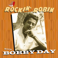 Bobby Day - Rockin' Robin With Bobby Day