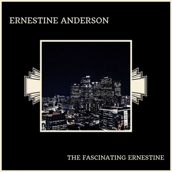 Ernestine Anderson - The Fascinating Ernestine