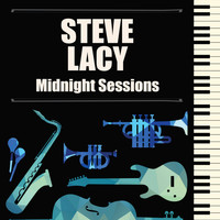 Steve Lacy - Midnight Sessions