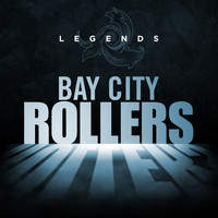 Bay City Rollers - Legends - Bay City Rollers