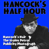 Tony Hancock, Kenneth Williams, Hattie Jacques, Bill Kerr and Sid James - Hancock's Half Hour Volume 3
