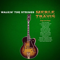 Merle Travis - Walkin' The Strings