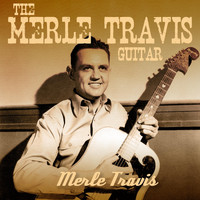 Merle Travis - The Merle Travis Guitar
