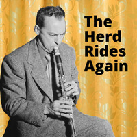 Woody Herman - The Herd Rides Again