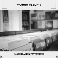 Connie Francis - More Italian Favourites