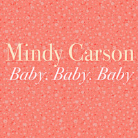 Mindy Carson - Baby, Baby, Baby