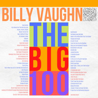 Billy Vaughn - Billy Vaughn Plays The Big 100
