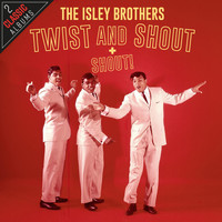 The Isley Brothers - Twist And Shout / Shout!