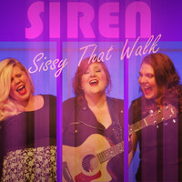 Siren - Sissy That Walk