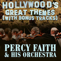 Percy Faith & His Orchestra - Hollywood's Great Themes (With Bonus Tracks)