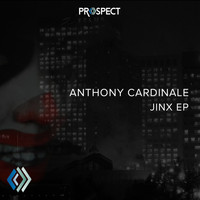 Anthony Cardinale - Jinx EP