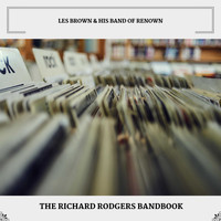 Les Brown & His Band Of Renown - The Richard Rodgers Bandbook