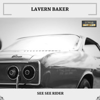 LaVern Baker - See See Rider (With Bonus Tracks)