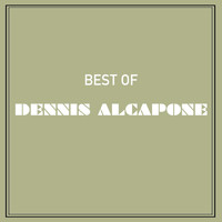 Dennis Alcapone - Best of Dennis Alcapone