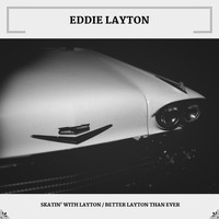 Eddie Layton - Skatin' With Layton / Better Layton Than Ever