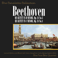 Fine Arts Quartet - Ludwig Van Beethoven: Quartet In Major, Op. 18, No. 3/Quartet In C Minor, Op. 18, No. 4