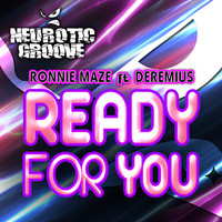 Ronnie Maze - Ready for You