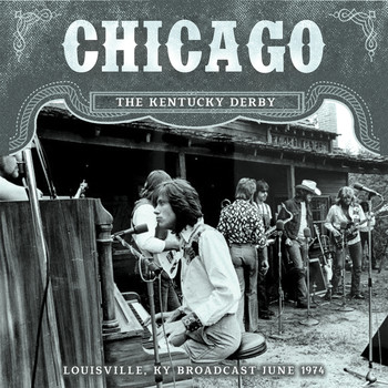 Chicago - The Kentucky Derby (Live)
