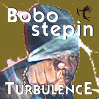 Turbulence - Bobo Stepin