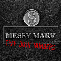 Messy Marv - Trap Doin Numberz