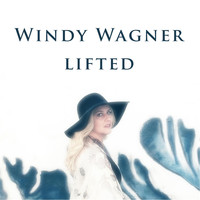 Windy Wagner - Lifted