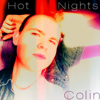 Colin - Hot Nights