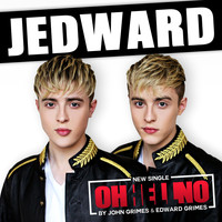 Jedward - Oh Hell No
