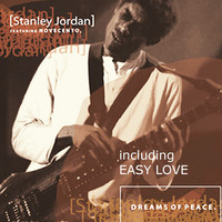 Stanley Jordan - Dreams of Peace