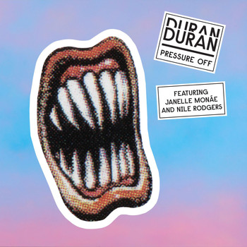 Duran Duran - Pressure Off (feat. Janelle Monáe and Nile Rodgers)