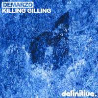 DeMarzo - Killing Gilling EP