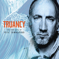 Pete Townshend - Truancy: The Very Best Of Pete Townshend
