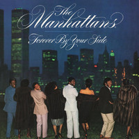 The Manhattans - Forever by Your Side (Deluxe Edition)