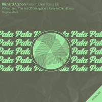 Richard Archon - Party In D'en Bossa EP