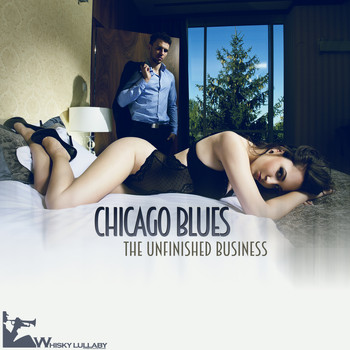 Various Artists - Chicago Blues - The Unfinished Business
