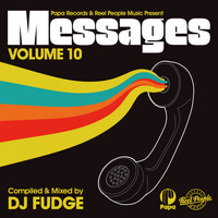 DJ Fudge - Papa Records & Reel People Music Present: Messages, Vol. 10