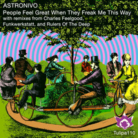 AstroNivo - People Feel Great When They Freak Me This Way