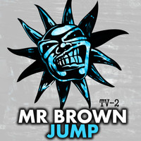 Mr Brown - Jump