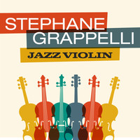 Stephane Grappelli - Jazz Violin