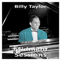 Billy Taylor - Midnight Sessions