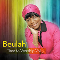 Beulah - Time to Worship Vol.3